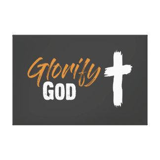 Glorify God Canvas Print