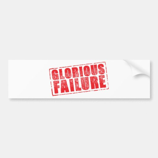 Glorious Failure rubber stamp image Bumper Stickers