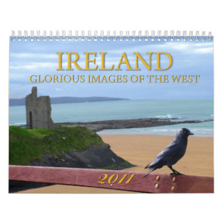 Glorious images of the west of Ireland 2011 Calendar