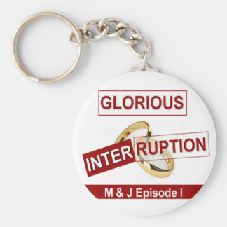 Glorious Interruption Nice Day Better Night  gifts Keychain