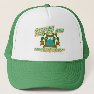 Glorious Isle of Bed Trucker Hat