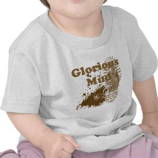 Glorious Mud T Shirt