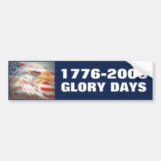 Glory Days Car Bumper Sticker