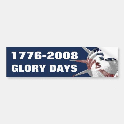 Glory Days Bumper Sticker