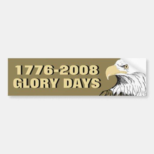 Glory Days Bumper Stickers