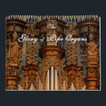 "Glory of Pipe Organs Calendar<br><div class=""desc"">The Glory of pipe organs cover shows the amazing woodcarvings on the case of the famous Rodez Cathedral organ in France. Every month shows a different organ from around the world, and each has one or two little inserts of either the organ from a distance, or close up, or even...</div>"