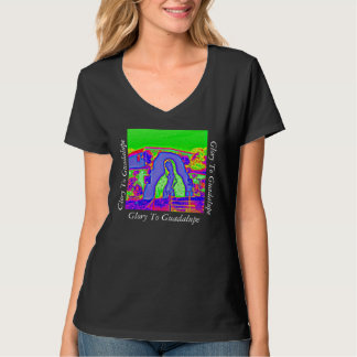 Glory To Guadalupe T-Shirt