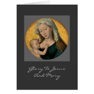 glory to jesus and mary greeting card