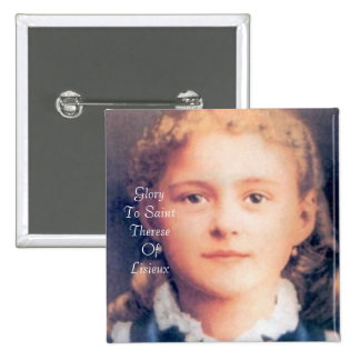 Glory To Saint Therese Of Lisieux 2 Inch Square Button