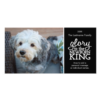 Glory to the Newborn King Black White Photo Card