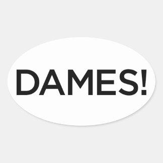 Glossy DAMES! sticker