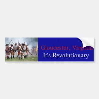 Gloucester Virginia - It s Revolutionary - Bumper Bumper Stickers