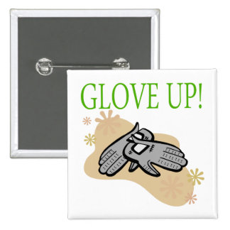 Glove Up 2 Inch Square Button