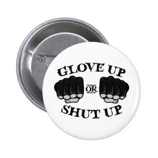 Glove Up or Shut Up Pins
