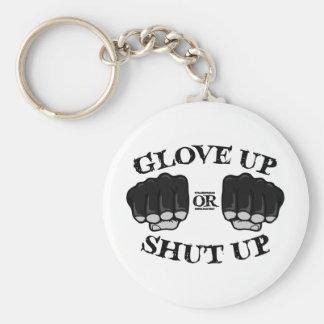 Glove Up or Shut Up Keychain