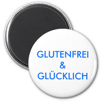 GLOW-FREELY & HAPPY 2 INCH ROUND MAGNET
