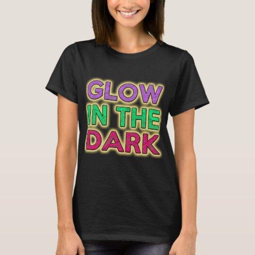 GLOW IN THE DARK T_Shirt