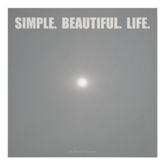 Glow of the Midwinter Sun - Simple Beautiful Life Poster