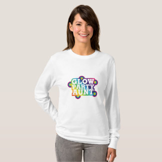 Glow Party Birthday Party Aunt Funny Gifts T-Shirt