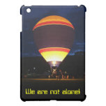 Glowing Balloon, We are not alone! I Pad Case Cover For The iPad Mini