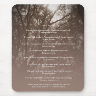"Glowing Trees ""Do It Anyway"" Mouse Pad"