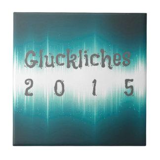 Gluckliches 2015.jpg azulejo cuadrado pequeño