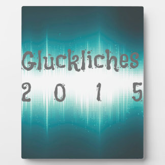 Gluckliches 2015.jpg placa para mostrar