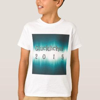 Gluckliches 2015.jpg T-Shirt