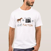 GLUE FACTORY T-Shirt