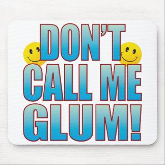 Glum Call Life B Mouse Pad