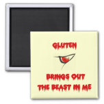 Gluten Brings Out The Beast In Me 2 Inch Square Magnet