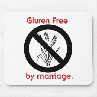 Gluten Free by Marriage Mouse Pads