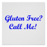 Gluten Free? Call Me! Poster