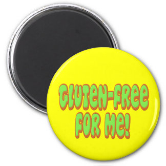 Gluten Free For Me 2 Inch Round Magnet