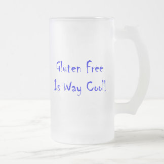 Gluten Free Is Way Cool! 16 Oz Frosted Glass Beer Mug