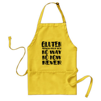 Gluten Free No Way No How Never Adult Apron