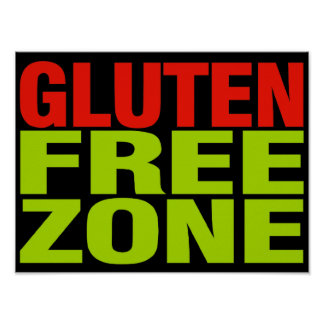 Gluten Free Zone (celiac disease) Posters
