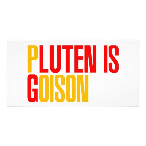 Gluten Is Poison Photo Greeting Card