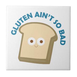 gluten t ain del pan tan malo teja
