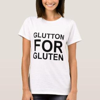 Glutton For Gluten T-Shirt