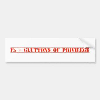 """Gluttons f Privilege"" Bumper Sticker"