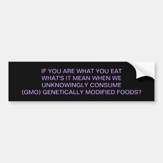 GMO - IT'S WHAT'S FOR DINNER CAR BUMPER STICKER