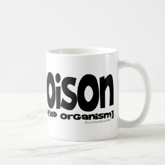 GMO=Poison Coffee Mugs