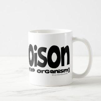 GMO=Poison Taza De Café
