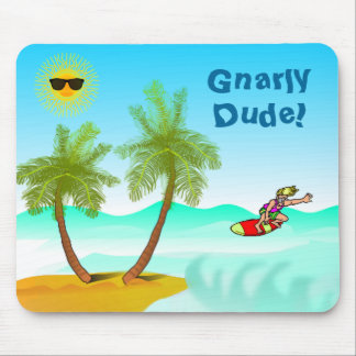 Gnarly Dude Mousepad