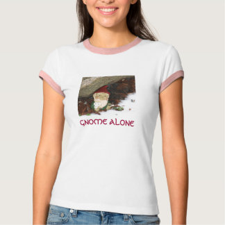 GNOME ALONE T-Shirt