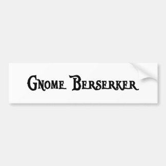 Gnome Berserker Bumper Sticker