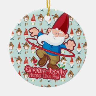 Gnome Body Hoops Like Me Ornament
