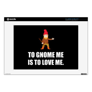 Gnome Me Is To Love Me Laptop Decal