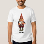 Gnome Sayin?  Gnome Talmbout? T-shirt